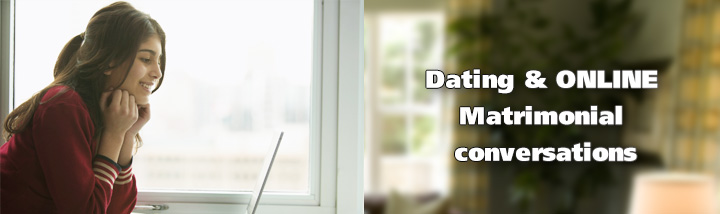Dating and Online Matrimonial Conversations