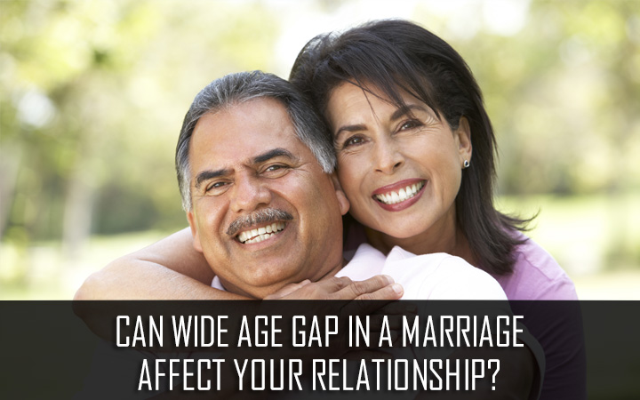 Can wide age gap in a marriage affect your relationship?