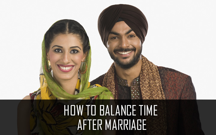 How to balance time after marriage