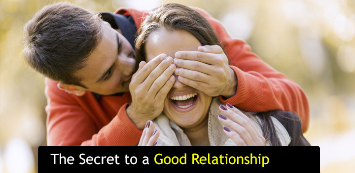 The Secret to a Good Relationship