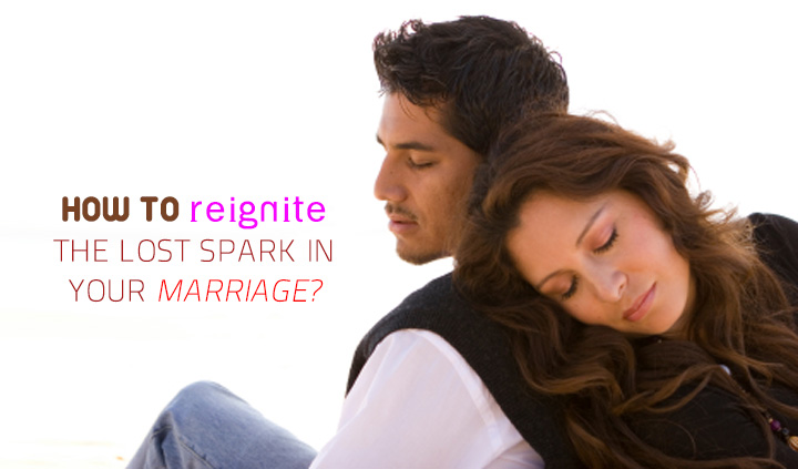 How-to-Reignite-the-Lost-Spark-in-Your-Marriage