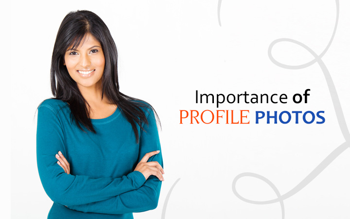 Importance of Profile Photos