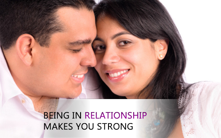 Being in relationship makes you strong