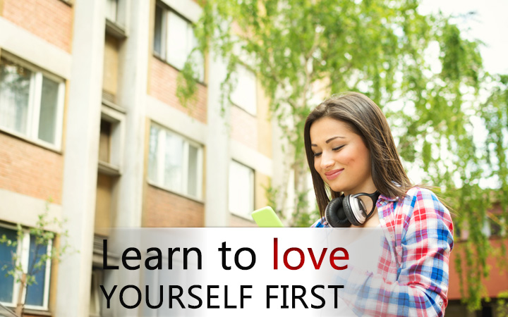 Learn to love yourself first