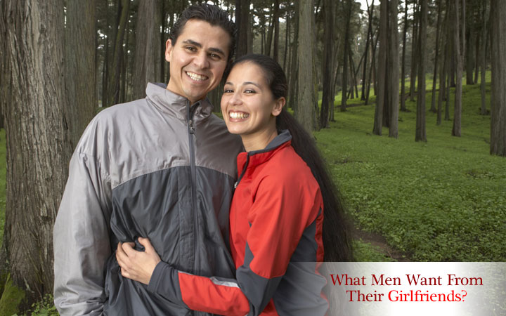 What Men Want From Their Girlfriends?