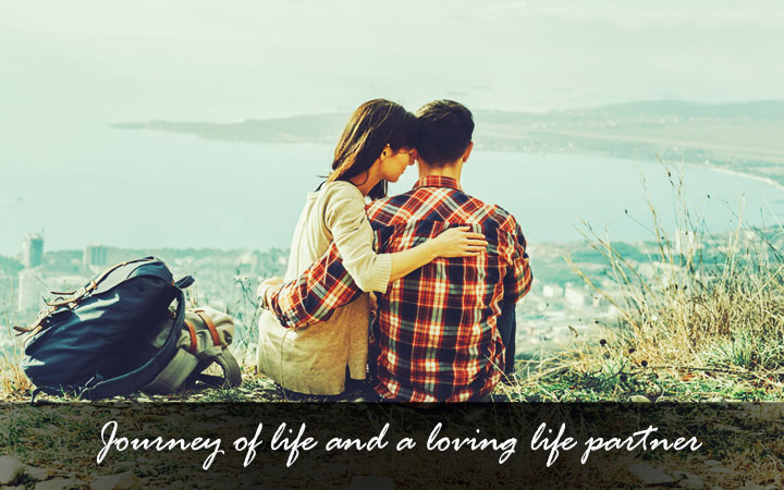 Journey of life and a loving life partner