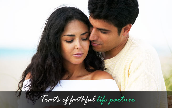 Traits of faithful life partner