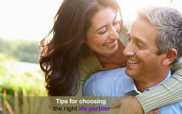 Tips for choosing the right life partner