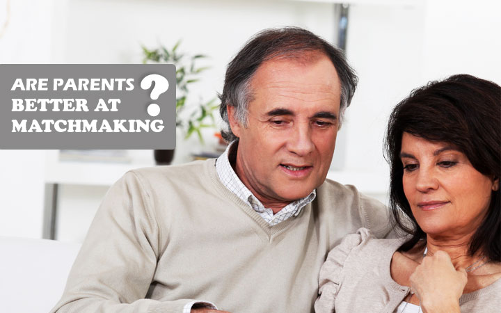 Are parents better at Matchmaking?