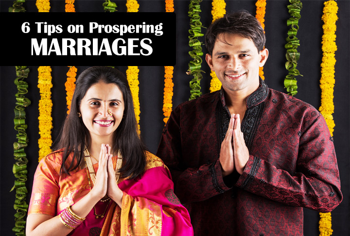 6 Tips on Prospering Marriages