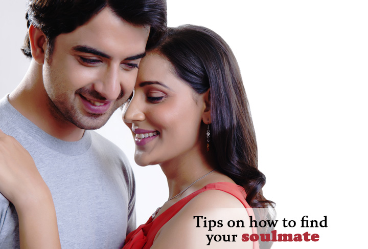 Tips on how to find your soulmate