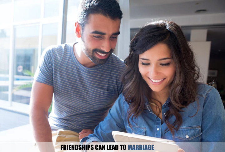 Friendships Can Lead To Marriage