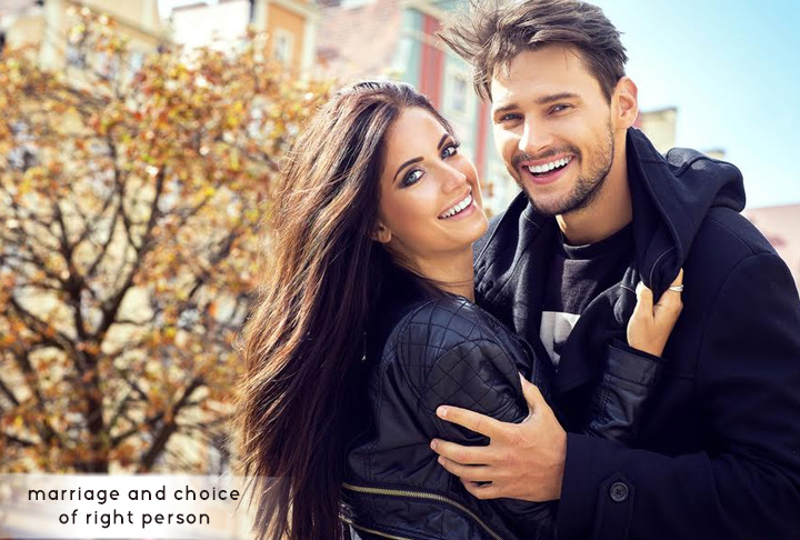 Marriage and Choice of Right Person