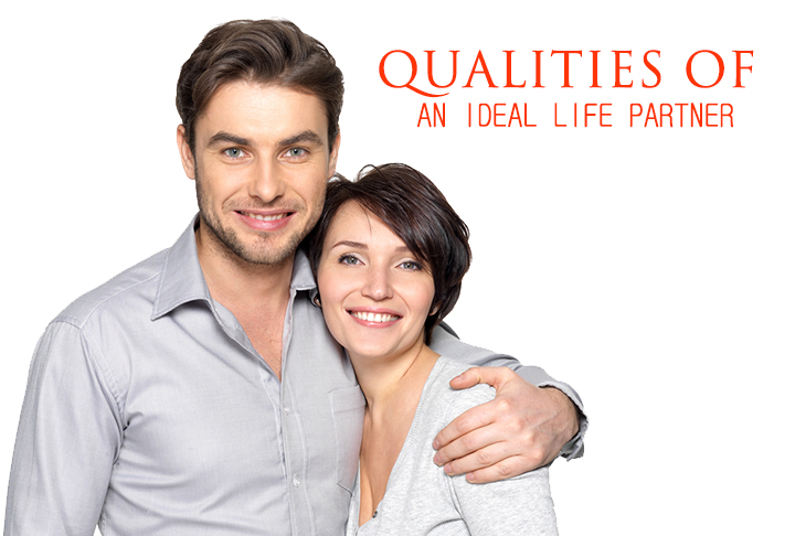 Qualities of an Ideal Life Partner