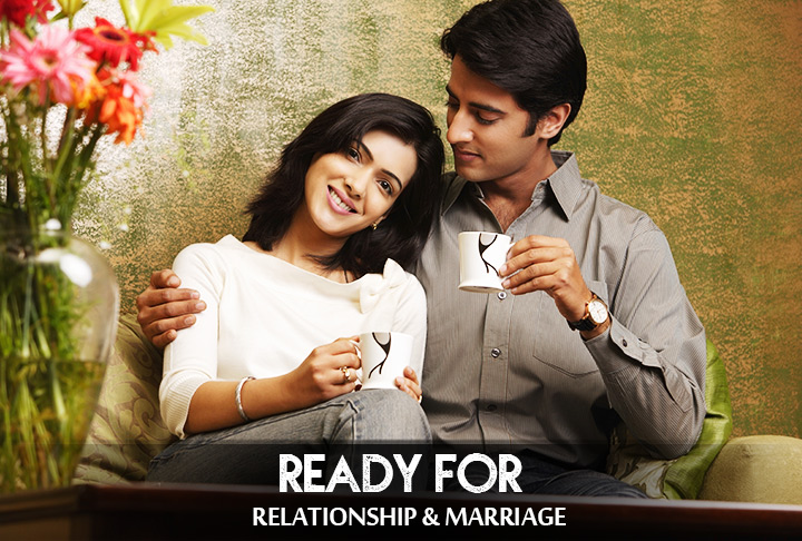 Ready for Relationship and Marriage