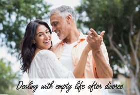 Dealing with empty life after divorce