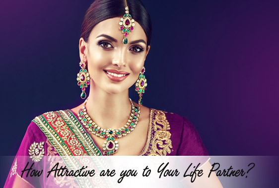 How Attractive are you to Your Life Partner?