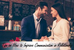 Tips on How to Improve Communication in Relationship