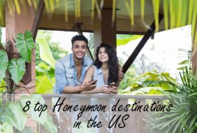8 top Honeymoon destinations in the US