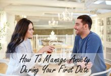 How To Manage Anxiety During Your First Date