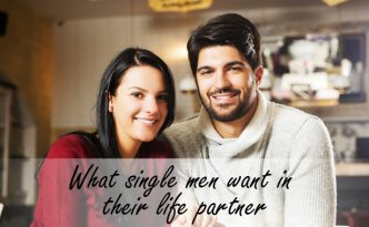What single men want in their life partner