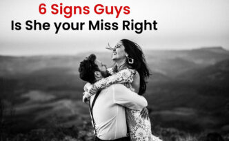 6-Signs-Guys-Is-She-your-Miss-Right